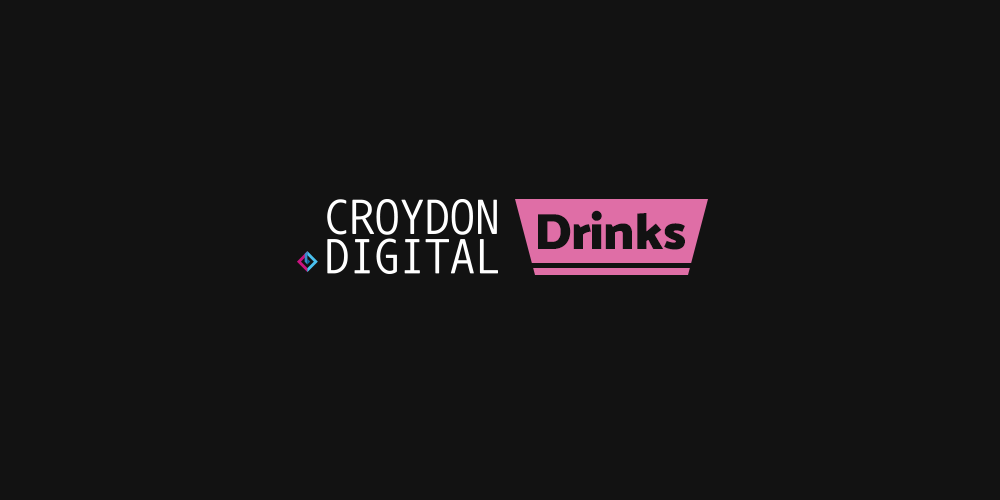 Croydon Digital Drinks